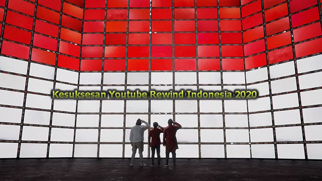 Kesuksesan Youtube Rewind Indonesia 2020